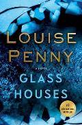 Glass Houses Chief Inspector Gamache Novel