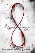Immortal Game 01. Mortal Danger