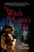 The Witch Hunter's Tale: A Midwife Mystery