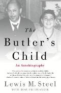 The Butler's Child: An Autobiography