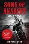 Sons of Anarchy Bratva