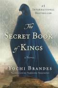 Secret Book of Kings A Novel