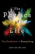 Physics of Life The Evolution of Everything