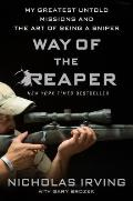 Way of the Reaper My Greatest Untold Missions & the Art of Being a Sniper