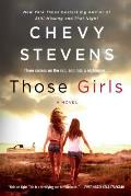 Those Girls A Novel