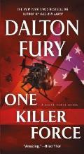 One Killer Force A Delta Force Novel