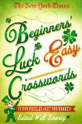 New York Times Beginners Luck Easy Crosswords 75 Fun Puzzles to Get You Hooked