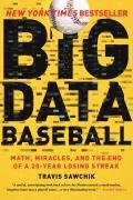 Big Data Baseball Math Miracles &...