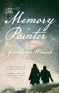 Memory Painter A Novel of Love & Reincarnation
