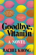 Goodbye Vitamin A Novel