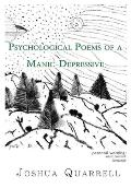 Psychological Poems of a Manic-Depressive