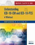 Understanding Icd 10 Cm & Icd 10 Pcs A Worktext