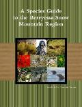 A Species Guide for the Berryessa Snow Mountain Region