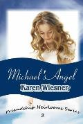 Michael's Angel, Book 2 of the Friendship Heirlooms Series