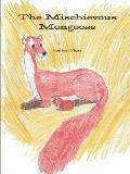 The Mischievous Mongoose
