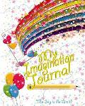 My Imagination Journal - The Sky Is the Limit!