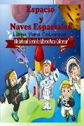 Espacio y Naves Espaciales Libro Para Colorear