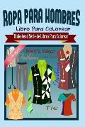 Ropa Para Hombres Libro Para Colorear