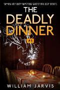 The Deadly Dinner: Sky Valley Cozy Mystery Ghost Trilogy Series Book 1