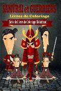 Samurai & Guerriers Livres de Coloriage