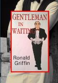 Gentleman in Waiting