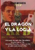 El Dragon y La Logia.-