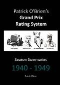 Patrick O'Brien's Grand Prix Rating System: Season Summaries 1940-1949