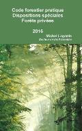 Code Forestier Pratique Dispositions Speciales Aux Forets Privees 2015