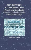 Corruption: A Theoretical and Empirical Analysis the Case of the Democratic Republic of Congo