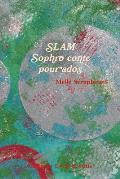 Slam - Sophro Conte Pour Ados