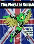 The Worst of British