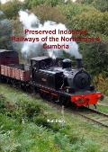 Preserved Industrial Railways of the North East & Cumbria