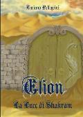 Elion - La Luce Di Shakram