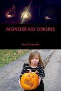 Monster Kid Origins