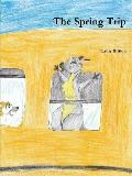 The Spring Trip