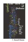 The How to of Debate