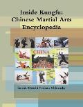 Inside Kungfu: Chinese Martial Arts Encyclopedia