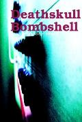 Deathskull Bombshell