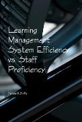 Learning Management System Efficiency vs. Staff Proficiency