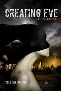 Creating Eve