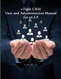 Vtiger Crm - User and Administration Manual for V6.3.0