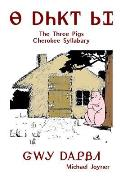 Na Anijoi Sigwa - The Three Pigs