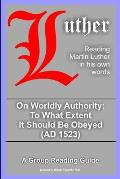 On Worldly Authority - To What Extent It Should Be Obeyed