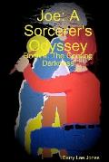 Joe: A Sorcerer's Odyssey Book II: The Coming Darkness