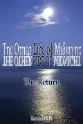The Other Side of Midnight - The Return