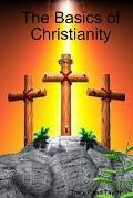 The Basics of Christianity