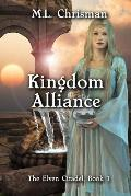 Kingdom Alliance: The Elven Citadel, Book 1