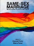 Same-Sex Marriage - History, Controversy and Current Events