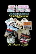 Surf & Hot Rod Music of the 60's: Collectors Quick Reference