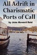 All Adrift in Charismatic Ports of Call